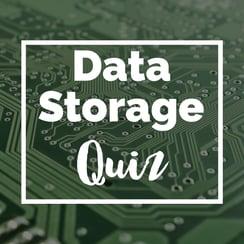 Data Storage Quiz