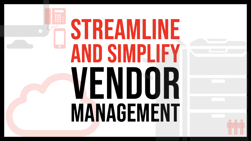 Streamline and Simplify Vendor Management